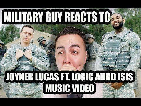 MILITARY GUY REACTS TO JOYNER LUCAS FT  LOGIC ISIS ADHD MUSIC VIDEO