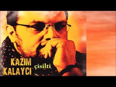 Kazım Kalaycı - Evinizin Önü Zeytin Sekisi (Sarım) [© ARDA Müzik]