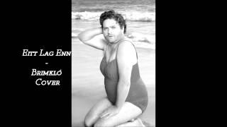 Eitt Lag Enn - Magni & Pétur