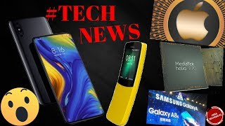 XIAOMI MI MIX 3| MEDIATEK HELIO P70 CHIPSET| ONEPLUS 6T| APPLE UNVEIL| SAMSUNG GALAXY A8s…