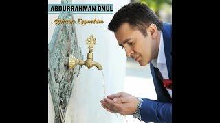 Abdurrahman Önül - Yetim kaldım