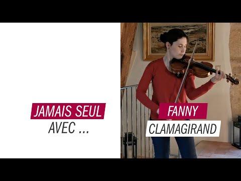 Jamais seul avec... Fanny Clamagirand