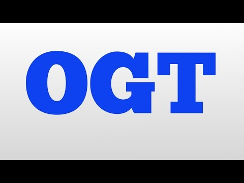 ogt-meaning-and-pronunciation