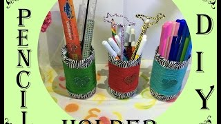 ✏️✒ DIY- PEN/ PENCIL / STATIONERY Holder- RECYCLE BOTTLES ✏️✒