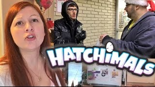 SHE THREW ME OUT! I BOUGHT A HATCHIMALS FROM A SCALPER FOR MY DAUGHTER!