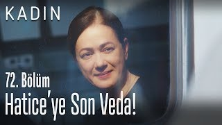 Enver'den Hatice'ye Veda! - Kadın 72. Bölüm