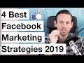 4 Best Facebook Marketing Strategies For Business (2019)
