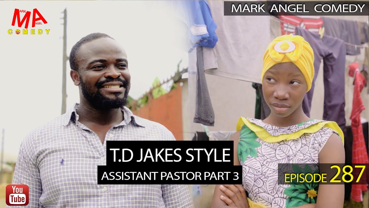 Download T.D. JAKES STYLE (Mark Angel Comedy) (Episode 287)