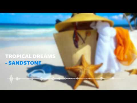 Sandstone- Tropical House - Royalty Free Music - MBox Free Download