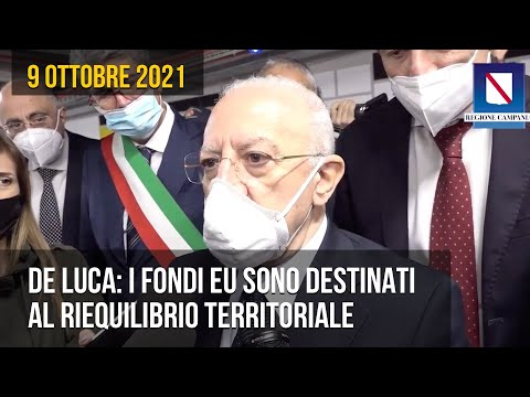 De Luca: i fondi EU sono destinati al riequilibrio territoriale