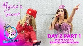 Alyssa Edwards' Secret w/ Katya Zamolodchikova Day 2 Part 1 at RuPaul's DragCon 2015