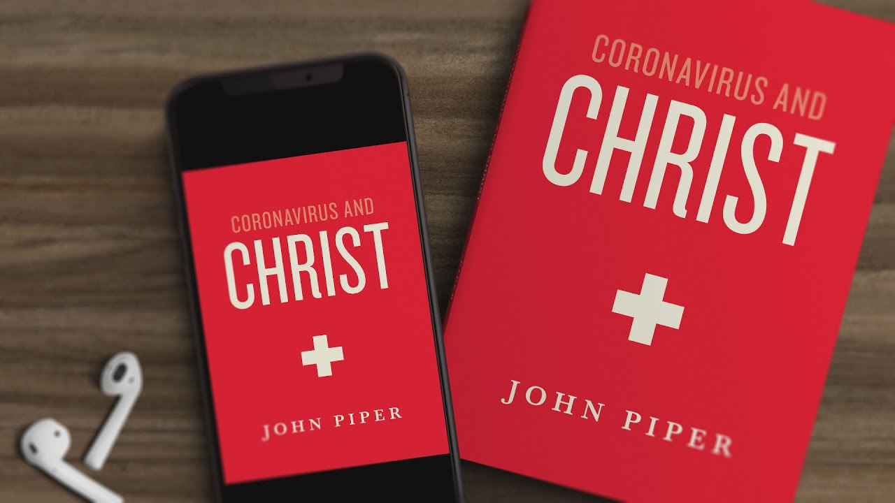"YouTube Restores Access to John Piper's ""Coronavirus and Christ"" Audiobook"
