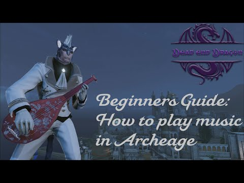 Archeage How To Make Music