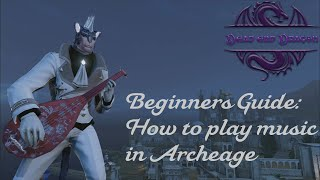 Play and Create Music in Archeage How-to