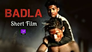 BADLA | Short Film | Liltu Bauri - SB Video