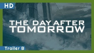 The Day After Tomorrow (2004) Trailer B
