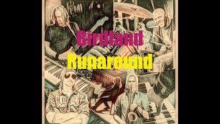 """Birdland Runaround from """"Standard Deviations"""""""