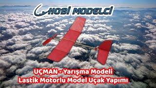 Lastik Motorlu 45 Saniye Uçabilen Model Uçak Yapımı - Uçman - Okul Sporları Yarışma Modeli  #EVDEKAL
