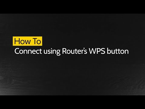How to Connect using Routers WPS Button - YouTube