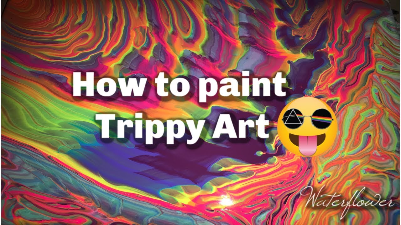 How To Paint Trippy Art Fluid Art Youtube