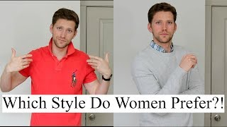What Style Do Women Find Most Attractive In Men