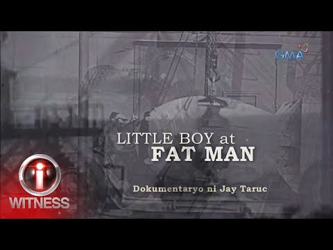 I-Witness: 'Little Boy at Fat Man' dokumentaryo ni Jay Taruc