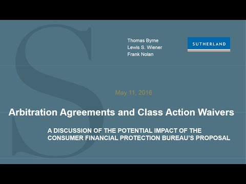 Webcast Arbitration Agreements And Class Action Waivers Youtube