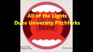 All of the Lights (a cappella, Pitchforks of the Duke University)