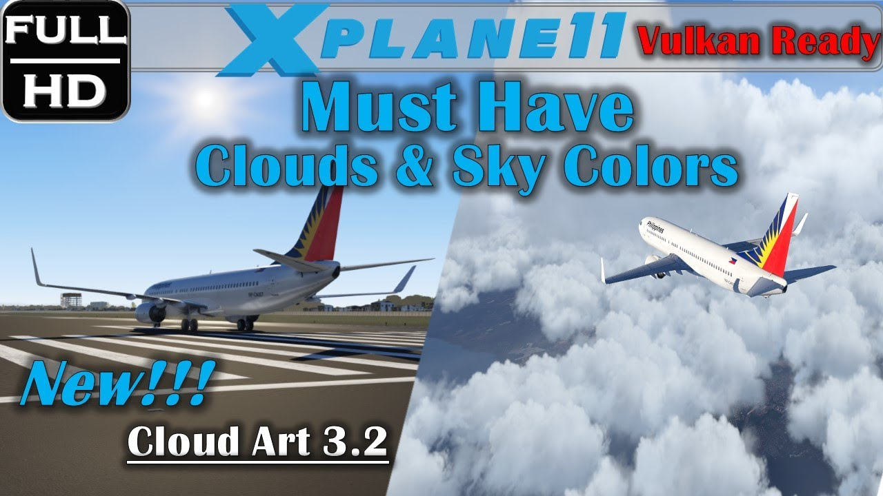 X PLANE 11 Vulkan Must Have Clouds & Skycolors   Freeware ...