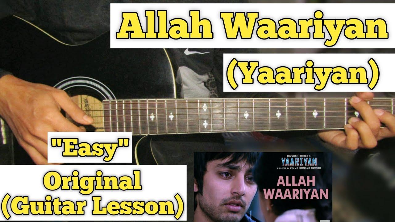 Download Allah Waariyan - Yaariyan | Guitar Lesson | Easy Chords |