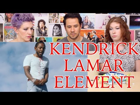 KENDRICK LAMAR - ELEMENT - REACTION