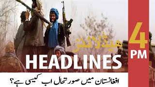 ARY News | Headlines | 4 PM | 16th August 2021