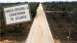 Enoch-Episode 4-Countdown to Atlanta