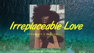 "Afrobeat x Dancehall Instrumental 2019 ""Irreplaceable Love Riddim"" (Afro Pop Type Beat) Resimi"