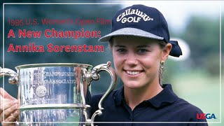 "1995 U.S. Women's Open Film: ""A New Champion: Annika Sorenstam"""