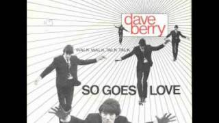 Dave Berry - So Goes Love