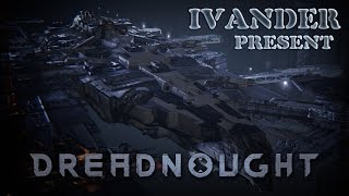 Dreadnought trailer intro 29.04.2016 Founder's PACKS + регистрация на Closed Beta