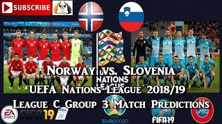 Norway vs. Slovenia | UEFA Nations League | League C Group 3 | Predictions FIFA 19