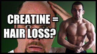 Creatine And Hair Loss: Myth Or Fact?
