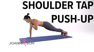 How to do Shoulder Tap Push-Up   Joanna Soh