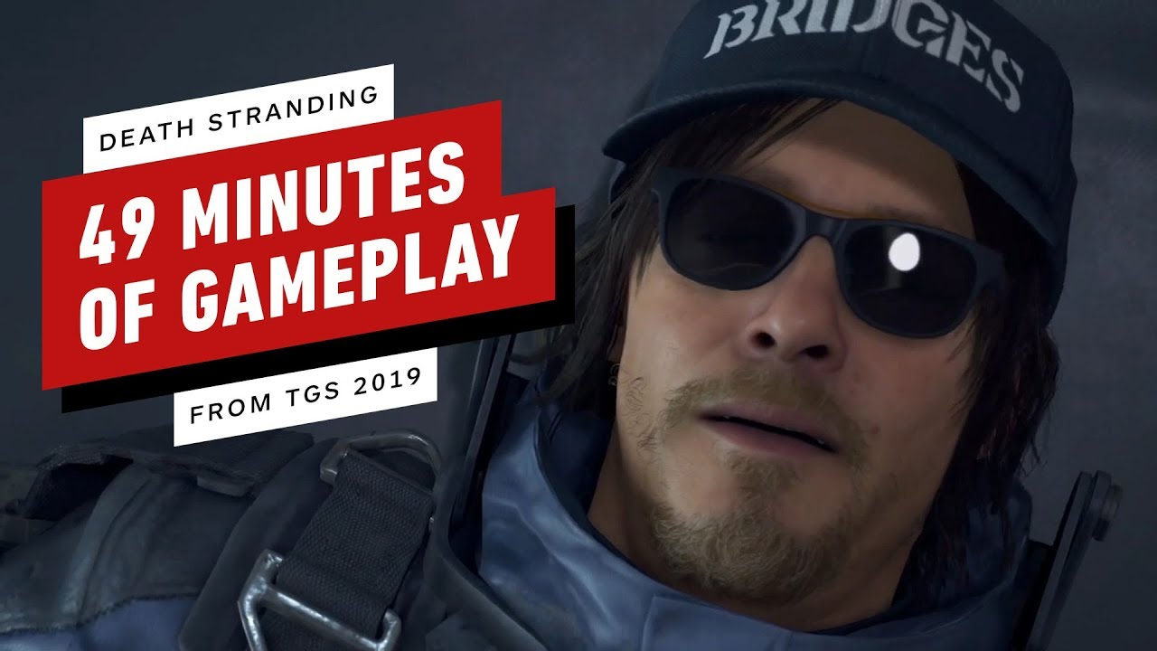 Death Stranding: 49 Minutes of New Gameplay - TGS 2019