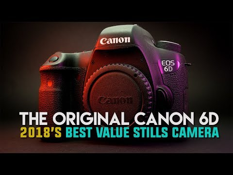 Canon 6D - Best Used Value Stills Camera in 2018