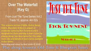 Over The Waterfall(Key G)~ American Bluegrass, Old time & Folk Music
