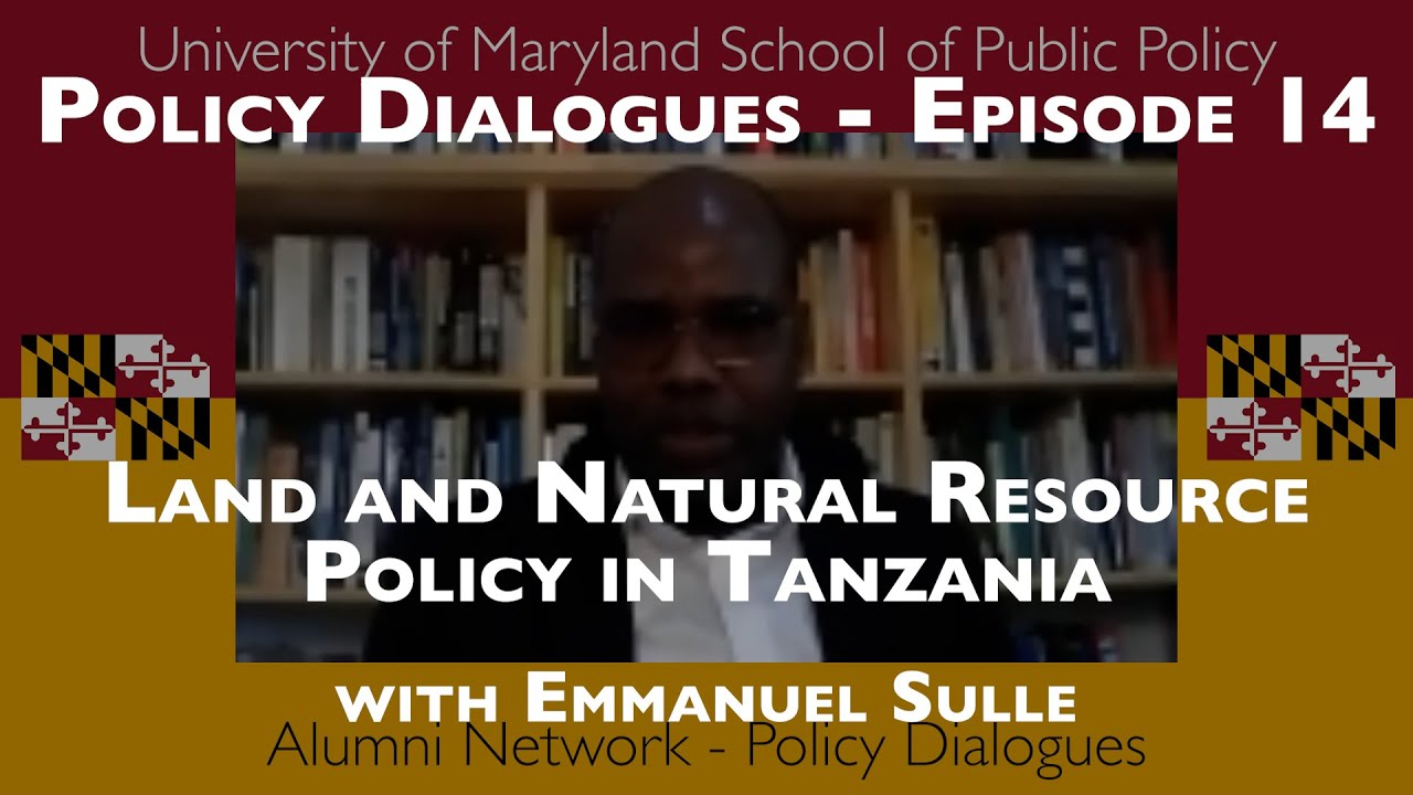 Land and Natural Resource Policy in Tanzania w/ Emmanuel Sulle - Policy Dialogues Ep.14