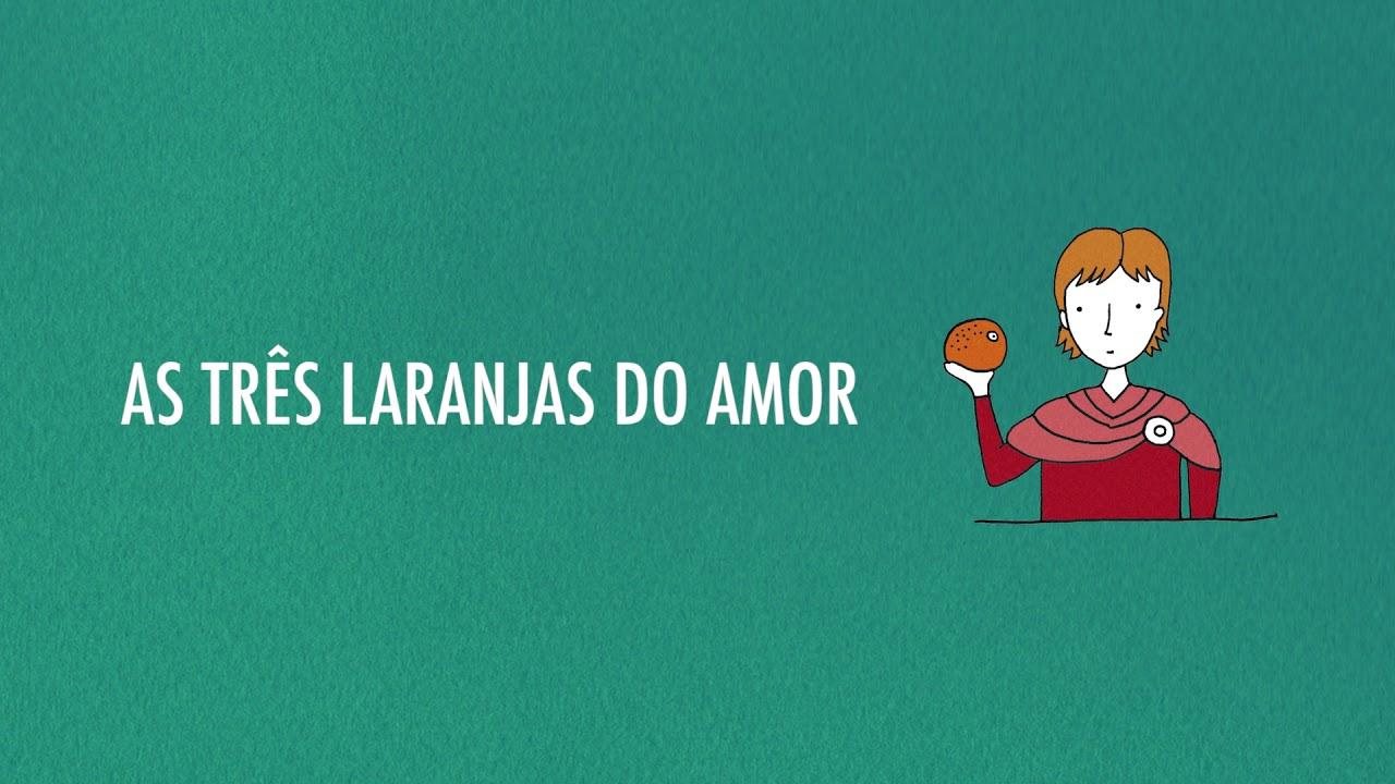 AS TRÊS LARANJAS DO AMOR