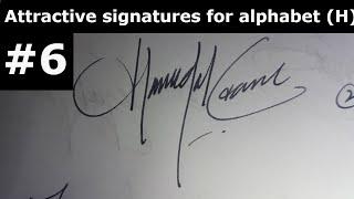 التوقيع H|| طريقة سهلة لإنشاء توقيع جيد الأبجدية (ح) #6