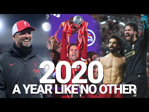 利物浦 FC in 2020 | A year like no other