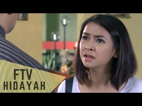 FTV Hidayah 105 - Doa Anak Yang Terbuang