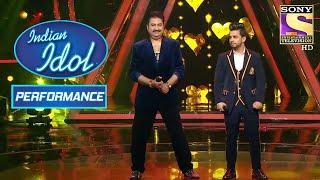 Kumar Sanu और Vibhor का धमाकेदार Duet | Indian Idol Season 10