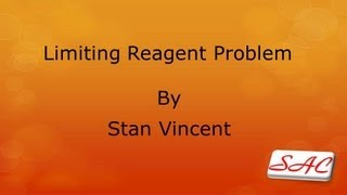 Limiting Reagent | Problem | How to solve | Definitions | Chemical Stoichiometry | Moles | Excess |